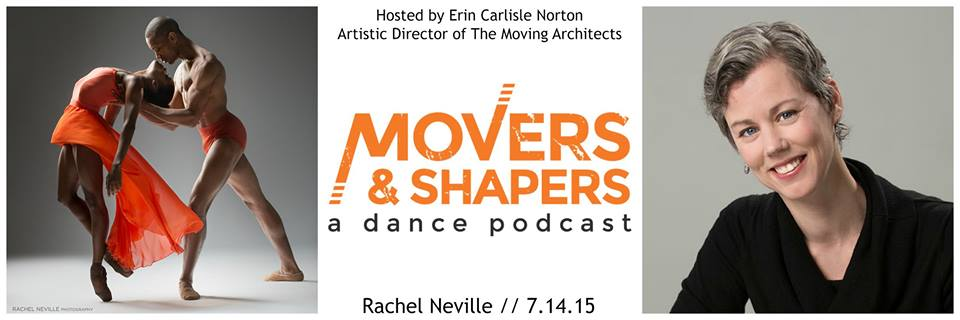 rachel neville podcast movers and shapers dance photographer interview
